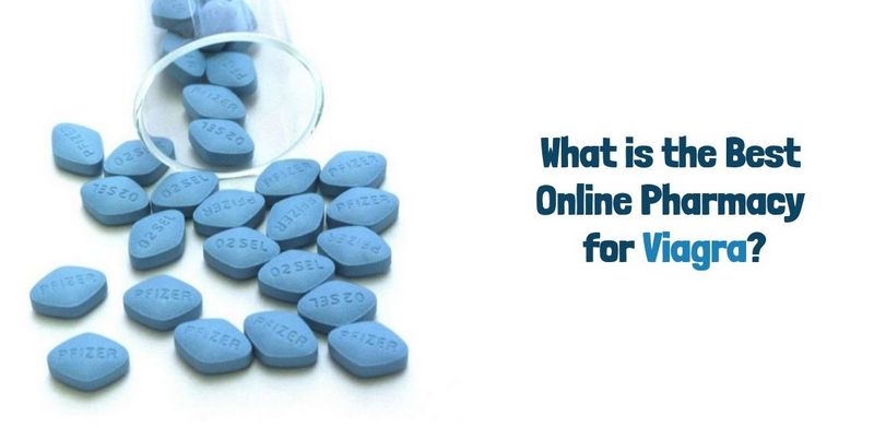 What is the Best Online Pharmacy for Viagra